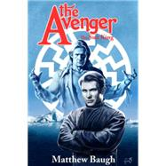 The Avenger by Baugh, Matthew, 9781936814916