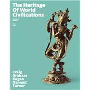 Heritage of World Civilizations, The, Combined Volume by Craig, Albert M.; Graham, William A.; Kagan, Donald M.; Ozment, Steven; Turner, Frank M., 9780133834918