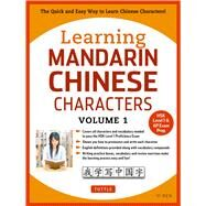 Learning Mandarin Chinese Characters by Ren, Yi, 9780804844918