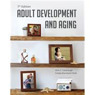 Adult Development and Aging by Cavanaugh, John C.; Blanchard-Fields, Fredda, 9781285444918