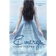 Emerge by Easton, Tobie, 9781942664918