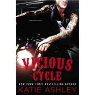 Vicious Cycle by Ashley, Katie, 9780451474919