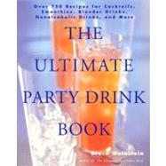 The Ultimate Party Drink Book by Weinstein, Bruce, 9780061754920