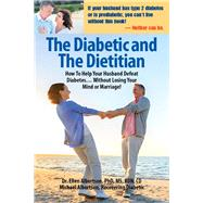 The Diabetic and the Dietitian by Albertson, Ellen; Albertson, Michael, 9780964664920