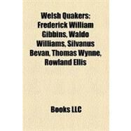 Welsh Quakers by , 9781158534920
