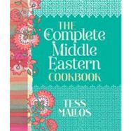 The Complete Middle Eastern Cookbook by Mallos, Tess, 9781742704920
