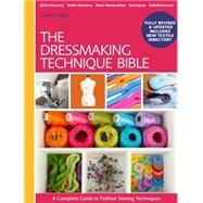 The Dressmaking Technique Bible by Knight, Lorna, 9781446304921