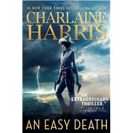 An Easy Death by Harris, Charlaine, 9781481494922