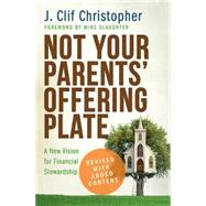 Not Your Parents' Offering Plate by Christopher, J. Clif; Slaughter, Mike, 9781501804922
