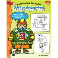 Silly Sports by Garbot, Dave, 9781600584923