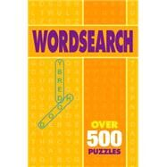 Wordsearch: Over 500 Puzzles by Arcturus Publishing, 9781784044923