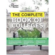 The Complete Book of Colleges, 2013 Edition by PRINCETON REVIEW, 9780307944924