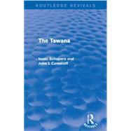 The Tswana by Schapera; Isaac, 9781138924925
