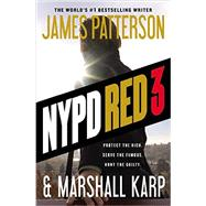 NYPD Red 3 by Patterson, James; Karp, Marshall, 9781455584925