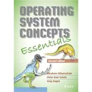 Operating System Concepts Essentials by Silberschatz, Abraham; Galvin, Peter Baer; Gagne, Greg, 9781118804926