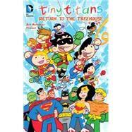 Tiny Titans: Return to the Treehouse by BALTAZAR, ARTFRANCO, 9781401254926