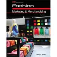 Fashion Marketing & Merchandising by Wolfe, Mary G., 9781619604926