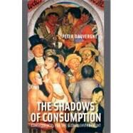 The Shadows of Consumption by Dauvergne, Peter, 9780262514927