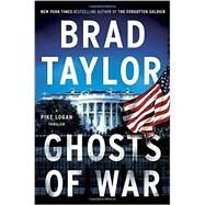 Ghosts of War by Taylor, Brad, 9780525954927