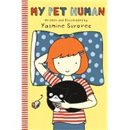 My Pet Human by Surovec, Yasmine, 9781250084927