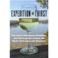Expedition of Thirst by Dulin, Pete, 9780700624928