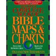 Nelson's Complete Book of Bible Maps and Charts : All the Visual Bible Study Aids and Helps in One Key Resource - Fully Reproducible by THOMAS NELSON PUBLISHERS, 9780785244929