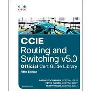CCIE Routing and Switching v5.0 Official Cert Guide Library by Kocharians, Narbik; Paluch, Peter; Vinson, Terry, 9781587144929