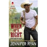 When It's Right by Ryan, Jennifer, 9780062334930
