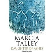 Daughter of Ashes by Talley, Marcia, 9780727884930