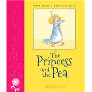 The Princess and the Pea by Vane, Mitch; Andersen, Hans Christian; Lamond, Margrete (RTL), 9781921894930