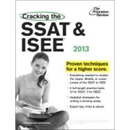 Cracking the SSAT and ISEE, 2013 Edition by PRINCETON REVIEW, 9780307944931