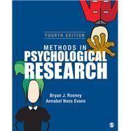 Methods in Psychological Research by Rooney, Bryan J.; Evans, Annabel Ness, 9781506384931
