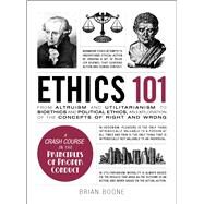 Ethics 101 by Boone, Brian, 9781507204931