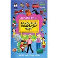 Growing Up in Pandupur by Rao, Adithi; Rao, Chatura, 9788189884932