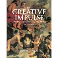 Creative Impulse An Introduction  to the Arts by Sporre, Dennis J., 9780136034933