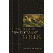 Learn to Read New Testament Greek by Black, David Alan, 9780805444933
