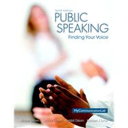 Public Speaking Finding Your Voice Plus NEW MyLab Communication with Pearson eText -- Access Card Package by Osborn, Randall; Osborn, Michael; Osborn, Suzanne; Turner, Kathleen J., 9780133814934