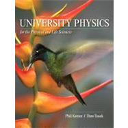University Physics for the Physical and Life Sciences Volume I by Kesten, Philip R.; Tauck, David L., 9781429204934