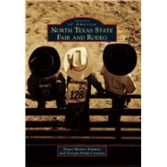 North Texas State Fair and Rodeo by Kimmey, Nanci Monroe; Caraway, Georgia Kemp, 9781467134934