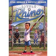 Little Rhino #2: The Best Bat by Howard, Ryan; Howard, Krystle; Madrid, Erwin, 9780545674935