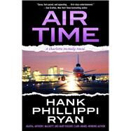 Air Time by Ryan, Hank Phillippi, 9780765384935
