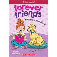 Madison's New Buddy (American Girl: Forever Friends #2) by Velasquez, Crystal, 9781338114935