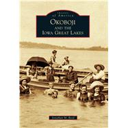 Okoboji and the Iowa Great Lakes by Reed, Jonathan M., 9781467124935