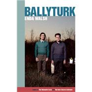 Ballyturk by Walsh, Enda, 9781559364935