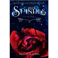 Spindle by Slayton, Shonna, 9781633754935