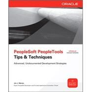 PeopleSoft PeopleTools Tips & Techniques by Marion, Jim, 9780071664936