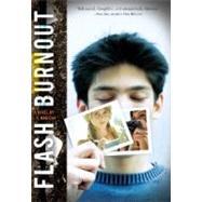 Flash Burnout by Madigan, L. K., 9780547404936