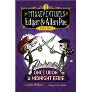 Once upon a Midnight Eerie by McAlpine, Gordon; Zuppardi, Sam, 9780670784936