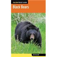 Falcon Pocket Guide: Black Bears by Ballard, Jack, 9780762784936