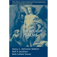The Book of Psalms by Declaisse-walford, Nancy; Jacobson, Rolf A.; Tanner, Beth Laneel, 9780802824936